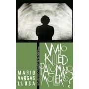 Who Killed Palomino Molero', Paperback
