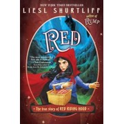 Red: The True Story of Red Riding Hood, Paperback/Liesl Shurtliff