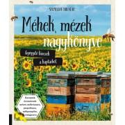 Méhek, mézek nagykönyve