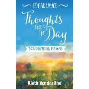 Edgar Cayce Thoughts for the Day - 365 Inspiring Lessons (VonderOhe Kieth (Kieth VonderOhe))(Paperback / softback) (9780876049778)