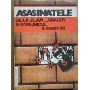 Asasinatele De La Jilava Snagov Si Strejnicul 26-27 Noiembrie 1940 - Colectiv