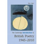 The Cambridge Introduction to British Poetry 19452010 by Eric Falci