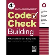 Code Check Building: An Illustrated Guide to the Building Codes, Paperback/Redwood Kardon