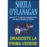 Dragoste la prima vedere/Sheila O'Flanagan
