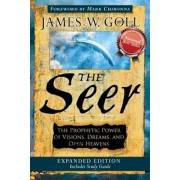 The Seer: The Prophetic Power of Visions, Dreams, and Open Heavens, Paperback