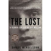 The Lost: A Search for Six of Six Million, Paperback