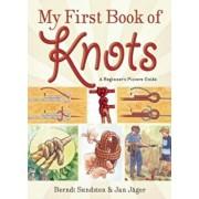 My First Book of Knots: A Beginner's Picture Guide, Paperback/Berndt Sundsten