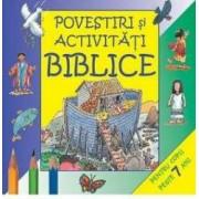 Povestiri si activitati biblice 7 ani+
