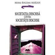Societatea deschisa contra Societatii deschise/Mihai-Bogdan Marian