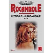 Rocambole 7 - Intrigile lui Rocambole 1/Ponson du Terrail