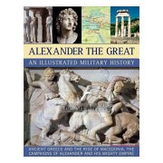 Alexander the Great - An Illustrated Military History (Rodgers Nigel)(Paperback) (9781844768219)