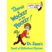 There's a Wocket in My Pocket!: Dr. Seuss's Book of Ridiculous Rhymes, Hardcover