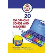 20 Xylophone Songs and Melodies + the Fairy Tale with Musical Score Written Using the Orff Music Approach, Paperback/Helen Winter