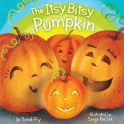 The Itsy Bitsy Pumpkin, Hardcover