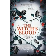 The Witch's Blood (the Witch's Kiss Trilogy, Book 3), Paperback/Katharine Corr