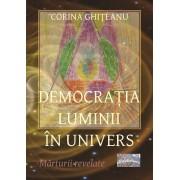 Democratia luminii in univers