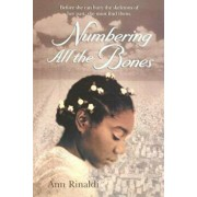 Numbering All the Bones, Paperback/Ann Rinaldi
