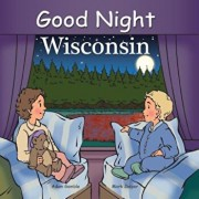 Good Night Wisconsin, Hardcover/Adam Gamble