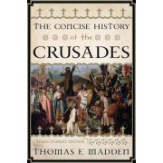 Concise History of the Crusade PB, Paperback
