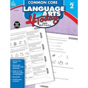 Common Core Language Arts 4 Today, Grade 2: Daily Skill Practice, Paperback