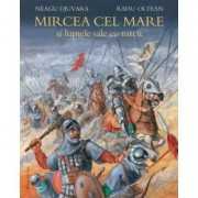 Mircea cel Mare si luptele sale cu turcii