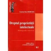 Dreptul proprietatii intelectuale - Ciprian Raul Romitan