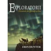 Exploratorii vol.5 Drumul de gheata si foc - Erin Hunter