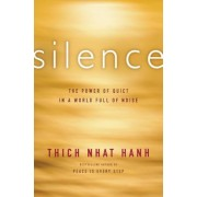 Silence: The Power of Quiet in a World Full of Noise, Paperback