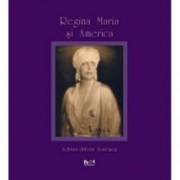 Regina Maria si America