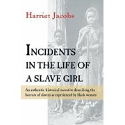 Incidents in the Life of a Slave Girl, Paperback/Linda Brent