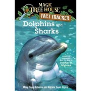 Dolphins and Sharks: A Nonfiction Companion to Magic Tree House #9: Dolphins at Daybreak, Paperback