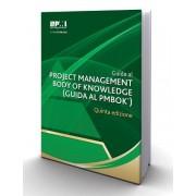 Guida Al Project Management Body of Knowledge (Guida Al Pmbok ) Quinta Edizio