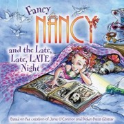 Fancy Nancy and the Late, Late, Late Night, Paperback/Jane O'Connor