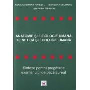 Anatomie si fiziologie umana, genetica si ecologie umana