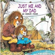 Just Me and My Dad (Little Critter), Paperback/Mercer Mayer