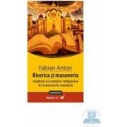 Biserica si masoneria - Fabian Anton