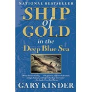 Ship of Gold in the Deep Blue Sea, Paperback/Gary Kinder
