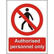 Unbranded Prohibition Sign Authorised Only Vinyl 20 x 15 cm