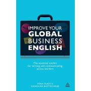 Improve Your Global Business English: The Essential Toolkit for Writing and Communicating Across Borders, Paperback