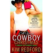 A Very Cowboy Christmas: Merry Christmas and Happy New Year, Y'All, Paperback