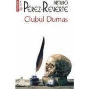 Clubul Dumas - Arturo Perez-Reverte
