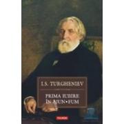 Prima iubire in ajun. Fum - I.S. Turgheniev