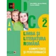 LIMBA SI LITERATURA ROMANA. COMPETENTE SI PERFORMANTA. CLASA II.
