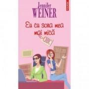 Eu cu sora mea mai mica - Jennifer Weiner