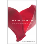The Heart of Desire: Keys to the Pleasures of Love, Paperback