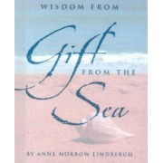 Wisdom from Gift from the Sea [With Silver-Plated Charm], Hardcover