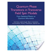 Quantum Phase Transitions in Transverse Field Spin Models - From Statistical Physics to Quantum Information (Dutta Amit Kumar)(Cartonat) (9781107068797)