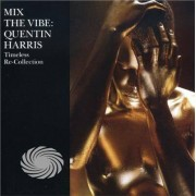 Video Delta Harris,Quentin - Mix The Vibe: Timeless Re: Collection - CD