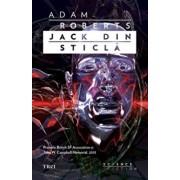 Jack-din-sticla/Adam Roberts
