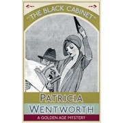 The Black Cabinet: A Golden Age Mystery, Paperback/Patricia Wentworth